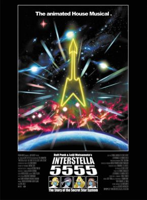 Daft Punk Anime- Interstella 5555: The 5tory of the 5ecret 5tar 5ystem